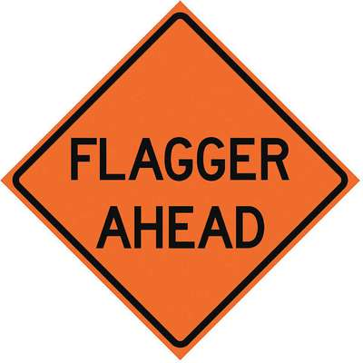 Vinyl Flagger Ahead Traffic Sign; 48 in. H x 48 in. W