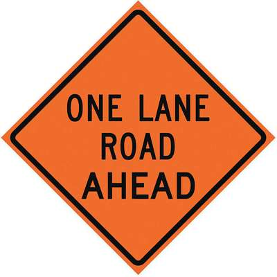 Vinyl One Lane Road Traffic Sign; 36 in. H x 36 in. W