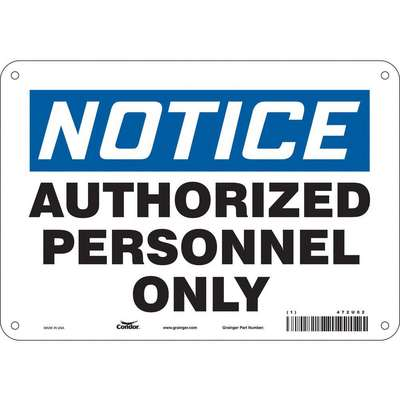Fiberglass Authorized Personnel and Restricted Access Sign with Notice Header; 7 in. H x 10 in. W
