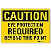 Vinyl Eye Protection Sign with Caution Header, 7 in. H x 10 in. W