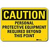 Recycled Aluminum General PPE Protection Sign with Caution Header, 10 in. H x 14 in. W