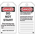 Danger Tag, Cardstock, Do Not Start This Lock/Tag May Only Be Removed By, 5-3/4