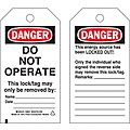 Danger Tag, Polyester, Do Not Operate This Lock/Tag May Only Be Removed By, 5-3/4