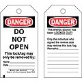 Danger Tag, Cardstock, Do Not Open This Lock/Tag May Only Be Removed By, 5-3/4