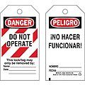 Danger Bilingual Tag, Polyester, Do Not Operate This Lock/Tag May Only Be Removed By, 5-3/4