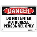Authorized Personnel and Restricted Access, Danger, Recycled Aluminum, 10