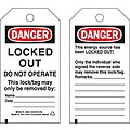 Danger Tag, Polyester, Locked Out Do Not Operate This Lock/Tag May Only Be Removed By, 5-3/4